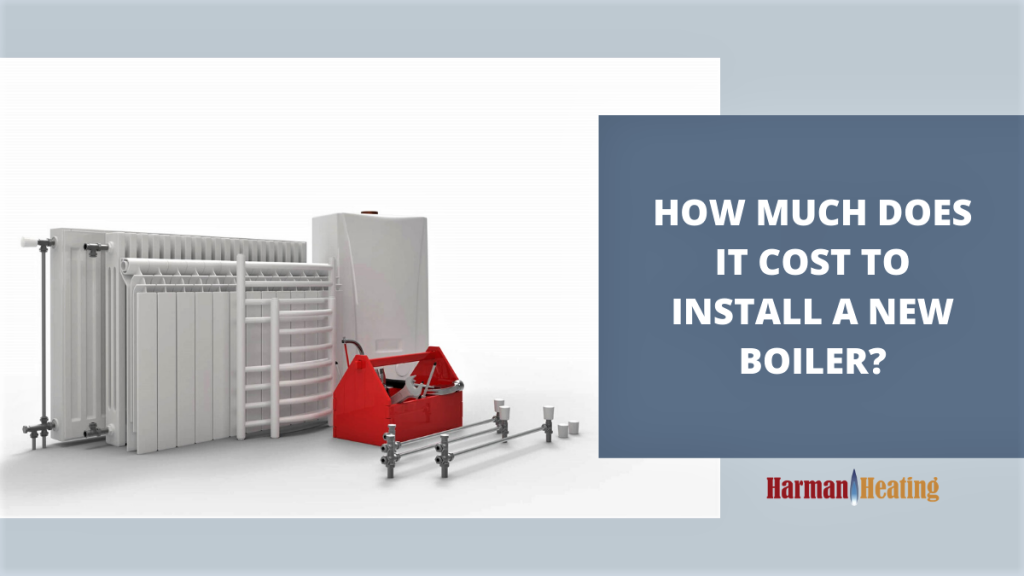 how much does it cost to install a new boiler image for post