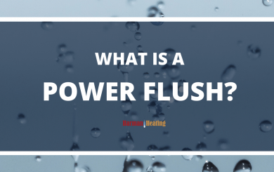 What is a Power Flush?